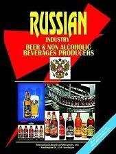 NEW Russia Beer And Non Alcoholic Beverages Producers Directory by Ibp Usa