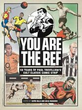 You Are the Ref: 50 Years of the Cult Classic Car... by Paul Trevillion Hardback