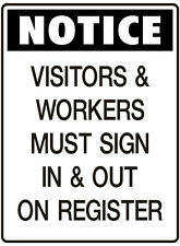 """Notice Sign """"VISITORS & WORKERS MUST SIGN IN & OUT 5mm corflute 300MM X 225MM"""""""