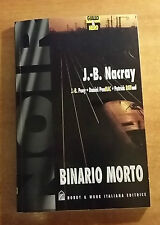 GIALLO & NERO - BINARIO MORTO - J.-B.NACRAY - SERIE NOIR - VOLUME 1 -