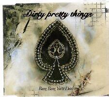 DIRTY PRETTY THINGS - BANG BANG YOU'RE DEAD (3 track CD single)