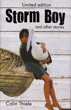 Storm Boy & Other Stories By Colin Thiele (Limited Edition Hardback 2013)
