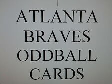 ATLANTA BRAVES - 50 DIFFERENT ODDBALL cards