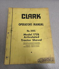 Clark 175B Articulated Tractor Shovel Operator's Manual 3005