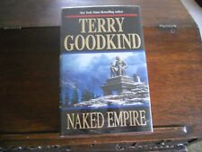 Sword of Truth: NAKED EMPIRE #8 by Terry Goodkind, 1st printing 2003, HCDJ