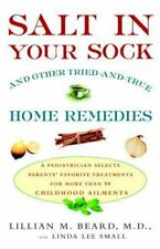 Salt in Your Sock: and Other Tried-and-True Home Remedies-ExLibrary