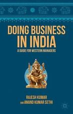 Doing Business in India: A Guide for Western Managers (Paperback or Softback)