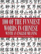 100 of the Funniest Words in Chinese with an English Meaning by Alex Trost...