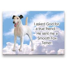 Smooth Fox Terrier True Friend From God Fridge Magnet