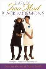 Diary of Two Mad Black Mormons: Finding the Lord's Lessons in Everyday Life, Ver