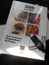 LIVRE 300 recettes cuisine SEB les jeunes restaurateurs de France