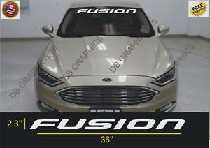 Ford Fusion windshield Banner vinyl decal sticker