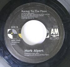 Rock 45 Herb Alpert - Rocket To The Moon / Making Love In The Rain On A&M Record