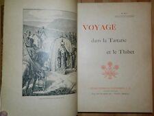 HUC (Evariste): Voyage dans la Tartarie et le Tibet éd. grand format illustrée