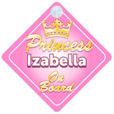 Crown Princess Izabella On Board Personalised Baby Girl Car Sign