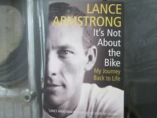 LANCE ARMSTRONG - ITS NOT ABOUT THE BIKE MY JOURNEY BACK TO LIFE
