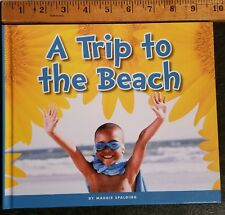 A Trip to the Beach Maggie Spalding BRAND NEW 2018 The Child's World hard cover
