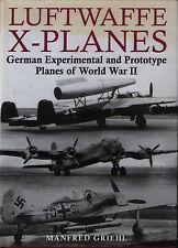 Luftwaffe X-Planes - German Experimental & Prototype Planes of World War II -New