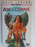 Zoe e ConnieHathorn libbyMondadori libri ragazzigaia junior bambini nuovo 85