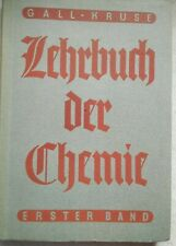 "altes ""Lehrbuch d.Chemie"" 1942 v. Dr. GALL u.Dr.Kruse Verlag Diesterweg (A3248)"