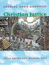 Christian Justice: Sharing God's Goodness (High school textbooks)