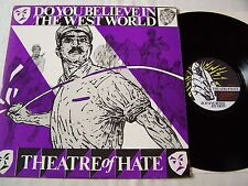 THEATRE OF HATE - DO YOU BELIEVE IN THE WEST WORLD ~ 1982 UK 5 TRACK EP ~ EX