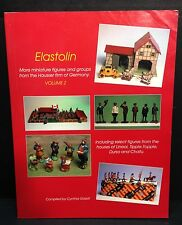 [56128] ELASTOLIN: MINIATURE FIGURES FROM HAUSSER FIRM Vol. 2 by CYNTHIA GASKILL