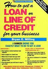 How to Get a Loan or Line of Credit for Your Business (Small Business Sourceboo