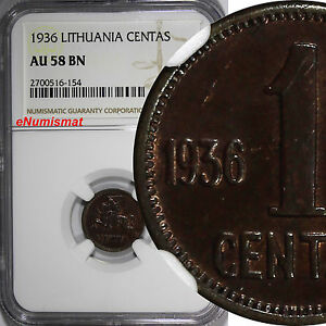 Lithuania Bronze 1936 1 Centas NGC AU58 BN 1 YEAR TYPE KM# 79