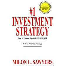 1 Investment Strategy: Top 10 Tips on How to Retire Rich (Hardback or Cased Book