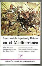 LIBRO Aspectos de la seguridad y defensa en el Mediterráneo UNICO PARA VENTA.