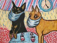 Miniature Pinscher in Quarantine Dog Art 8 x 10 Signed Print Collectible KSams
