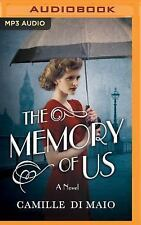 The Memory of Us : A Novel by Camille Di Maio (2017, MP3 CD, Unabridged)