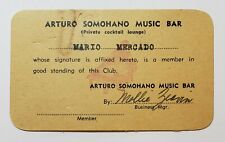 VTG MEMBERSHIP CARD / ARTURO SOMOHANO MUSIC BAR / PUERTO RICO / 1940's-50's RARE