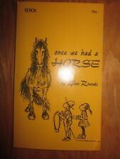1971 Once We Had a Horse book by Glen Rounds Xerox