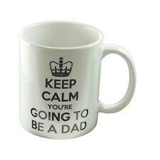 Keep Calm You're Going to be a Dad Mug New Father Daddy XCMN223