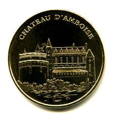 37 AMBOISE Château, 2015, Monnaie de Paris
