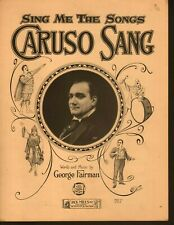Sing Me The Songs Caruso Sang 1923 Sheet Music