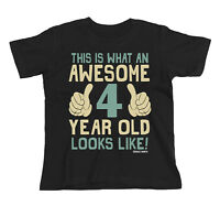 Kids T-Shirt AWESOME 4 Year Old Looks Like Boys Girls Gift Birthday Christmas