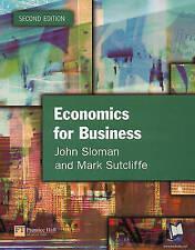 Economics for Business by Mark Sutcliffe, John Sloman (Paperback, 2001)