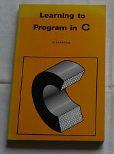 Learning to Program in C by N Kantaris (Author)