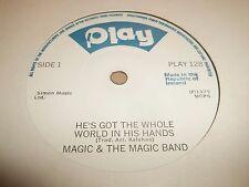 "MAGIC & THE MAGIC BAND "" HE'S GOT THE WHOLE WORLD IN HIS HANDS "" 7"" IRISH SINGLE"