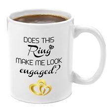 Romantic Gift Mug Does This Ring Make Me Look Engaged? 11 oz Ceramic Coffee Mug