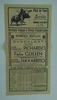 1950 Cartel Plaza de Toros Sevilla Pichardo Guillen Navarrito Julia Cossio