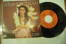 """SUSANNA SUZAN"""" ALMENO FAMMI INNAMORARE-disco 45 giri CETRA It 1978"""""""
