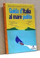 GUIDA D'ITALIA AL MARE PULITO - Sardegna, Abruzzo e Molise, Lazio [Libro]