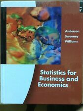 Statistics for Business and Economics by David R. Anderson, Thomas A....