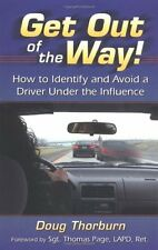 Get Out of the Way!: How to Identify and Avoid a D