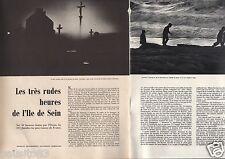 Coupure de presse Clipping 1957 Les rudes heures de l'Ile de Sein   (8 pages)