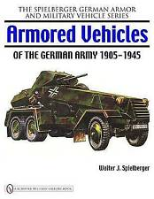 Armored Vehicles of the German Army 1905-1945 by Walter J. Spielberger (Hardback, 2008)